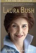 Laura Bush is the most recent First Lady who penned her memoirs.