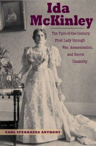The only full-length biography of Ida McKinley.