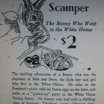 An ad for the book Scamper the White House bunny, by Anna Roosevelt.