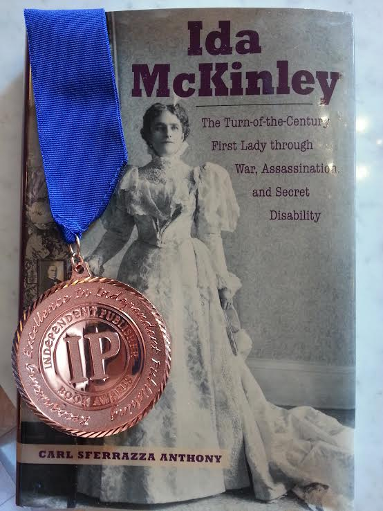 The bronze medal for biography awarded by the Independent Publishers Book Award for the biography of First Lady Ida McKinley.