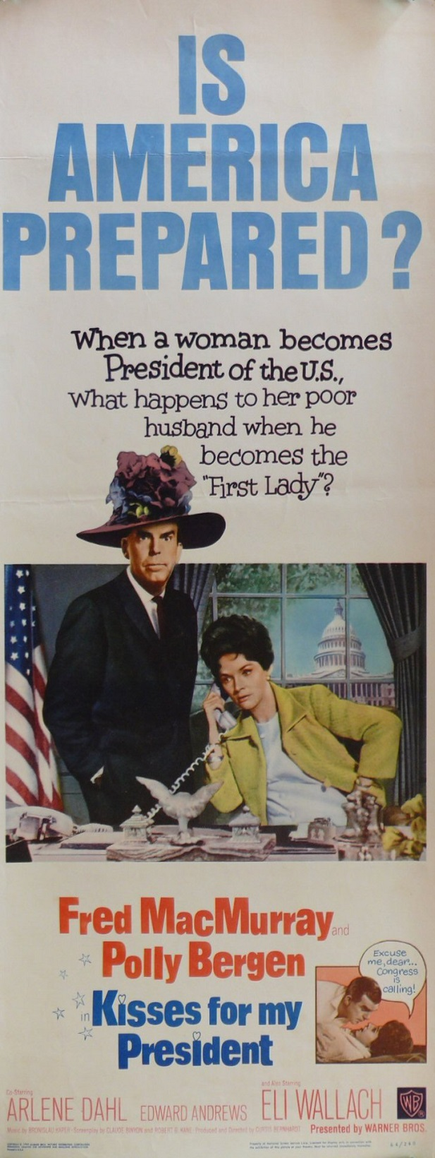 The poster for the film Kisses for My President (1964), a comedy about the first woman President and her husband the first First Gent.