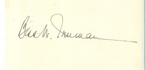Bess Truman's signature usually included the initial of her maide name, a custom that began in the late 19th century when she was born.