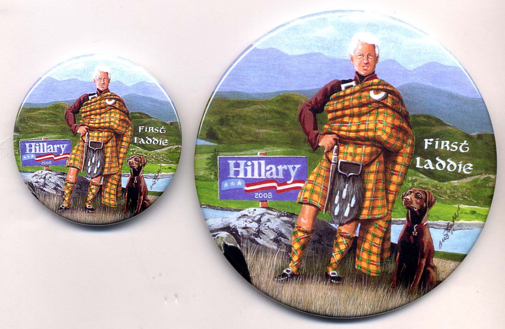 A 2008 presidential campaign button referencing former President Clinton's choice of the ideal title for a woman president's husband,
