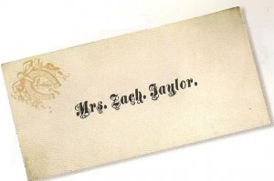 Practically the only primary source remnant from the public life of First Lady Peggy Taylor is this sole copy of her calling card. (Smithsonian)