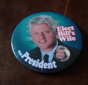 A flip of the familiar campaign button slogan often using the name and face of a candidate's wife to endorse her husband's presidential ambition.