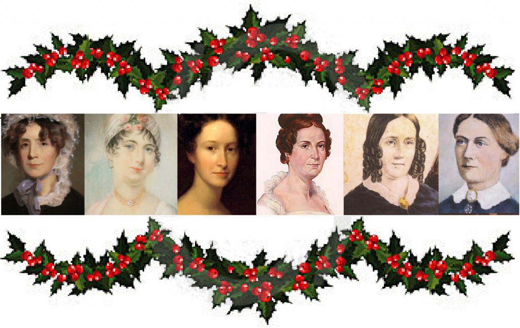 Six southern First Ladies at Christmas: Martha Jefferson Randolph, Dolley Madison, Emily Donelson, Letitia Tyler, Sarah Polk, Peggy Taylor.