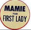 The largest button to that date supporting a candidate by touting his wife as First Lady. (Smithsonian)