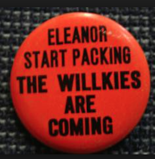 This 1940 pin was the first to use a quip that would reappear - with different names - in decades of campaigns ahead. (westward.com)