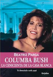 A Spanish-language biography of Columba Bush, the only candidate's spouse whose story has been explored in such a format - except for Bill Clinton. theodysseyonline.com)