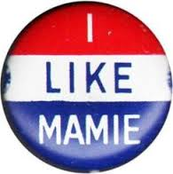 The simple design of this 1952 button simply swapped her name for her husband's popular nickname but used the familiar slogan of his campaign. (pinterest)