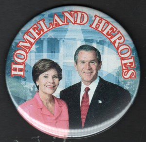 A 2004 button referencing Laura Bush's post-911 role. (pinterest)