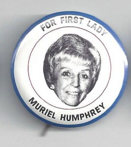 A Muriel Humphrey pictorial button made by the same company that made one of Pat Nixon (see above). (ebay)