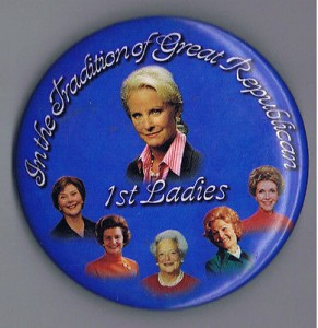 Cindy McCain was depicted in the context of recent Republican First Ladies on this 2008 button.